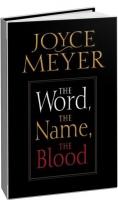 Джойс Майер - Слово, Имя, Кровь