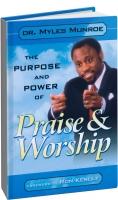 Майлс Монро - Цель и сила хвалы поклонения