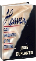 Джэсси Дюплантис - Небеса, близкие встречи Божественного характера