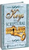 Кеннет Хейгин - Библейский ключ к исцелению