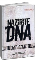 Дерек Принс - Лу Ингл - ДНК Назорея